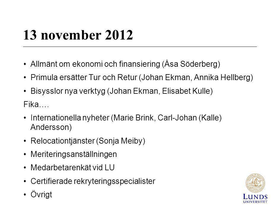 13 november 2012 Allmänt om ekonomi och finansiering (Åsa Söderberg)