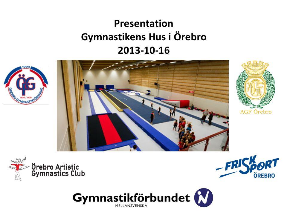 Presentation Gymnastikens Hus i Örebro