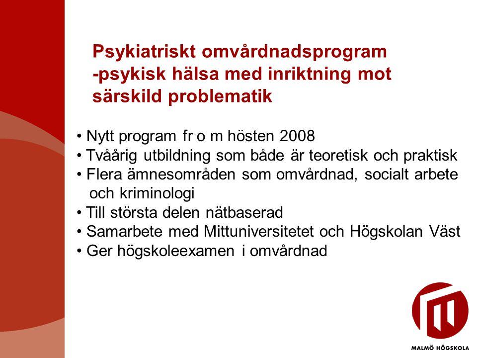 Psykiatriskt omvårdnadsprogram -psykisk hälsa med inriktning mot särskild problematik