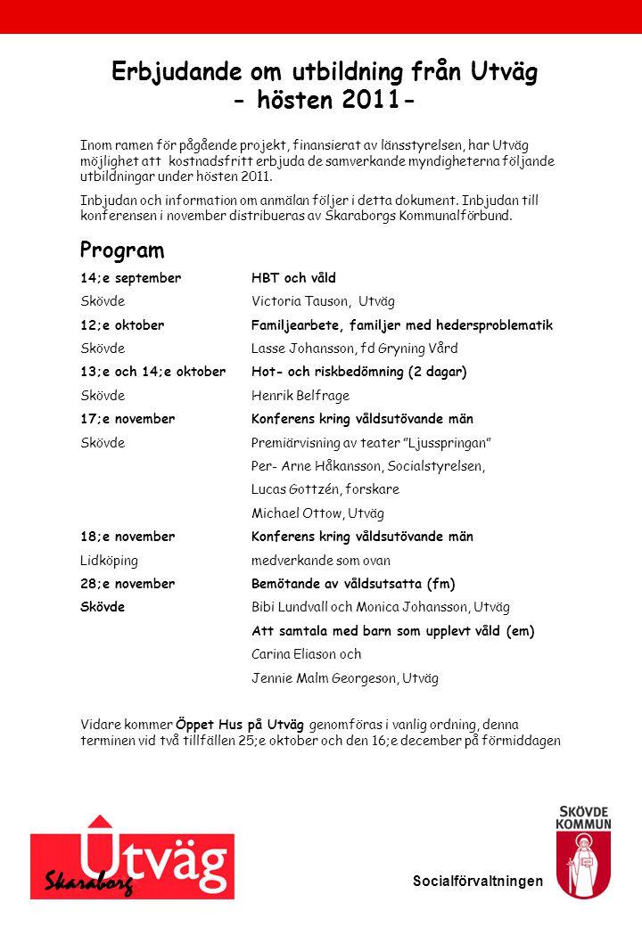 Erbjudande om utbildning från Utväg - hösten 2011-