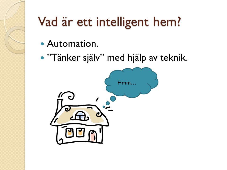 Vad är ett intelligent hem