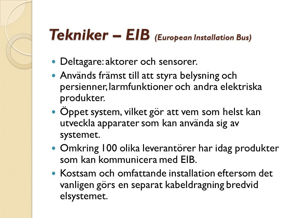 Tekniker – EIB (European Installation Bus)