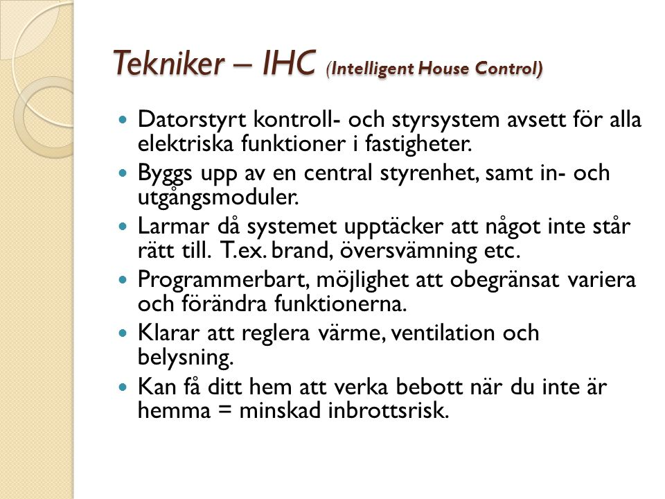 Tekniker – IHC (Intelligent House Control)