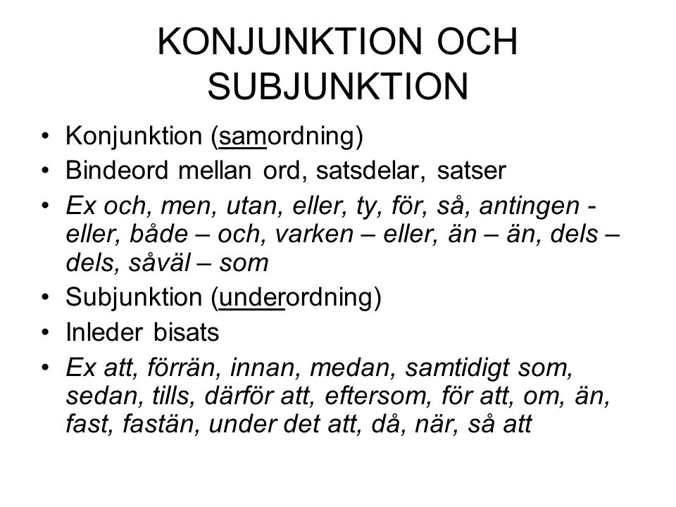 KONJUNKTION OCH SUBJUNKTION
