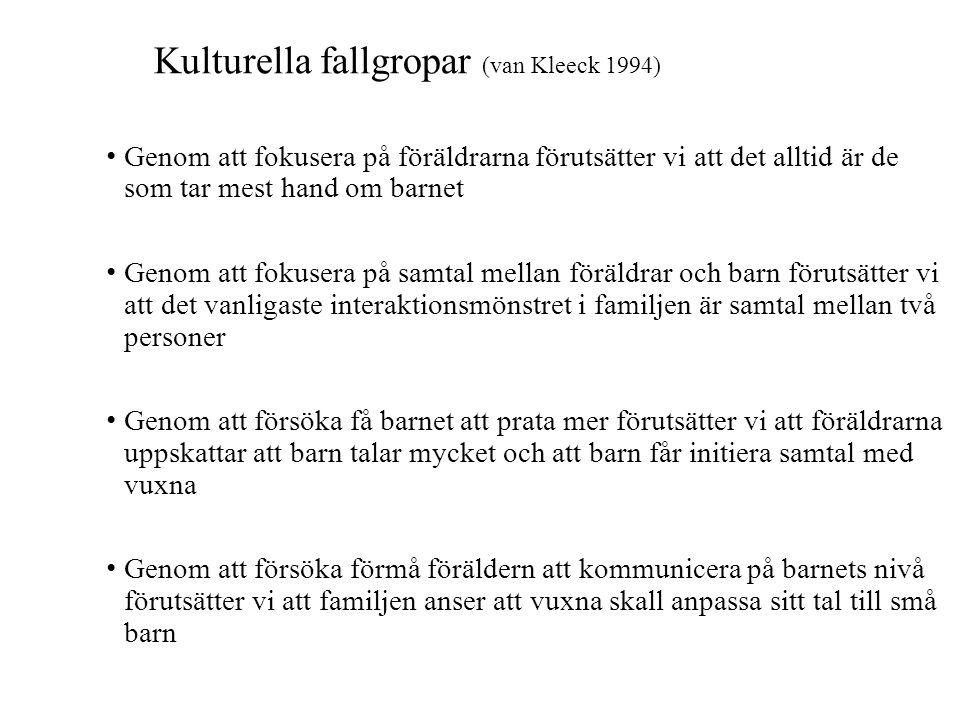 Kulturella fallgropar (van Kleeck 1994)