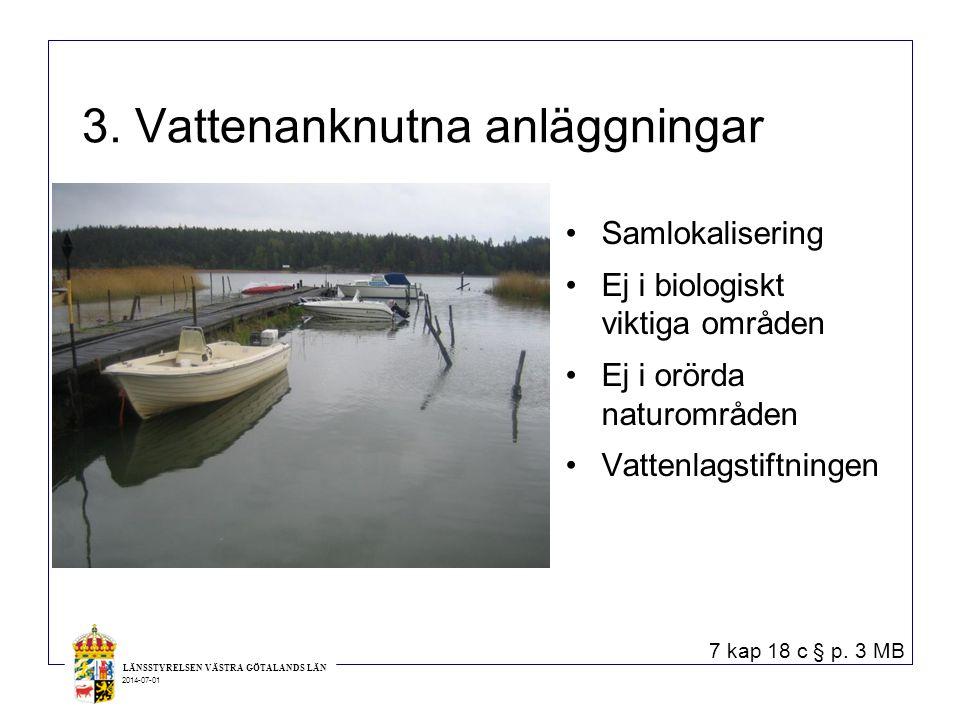 3. Vattenanknutna anläggningar