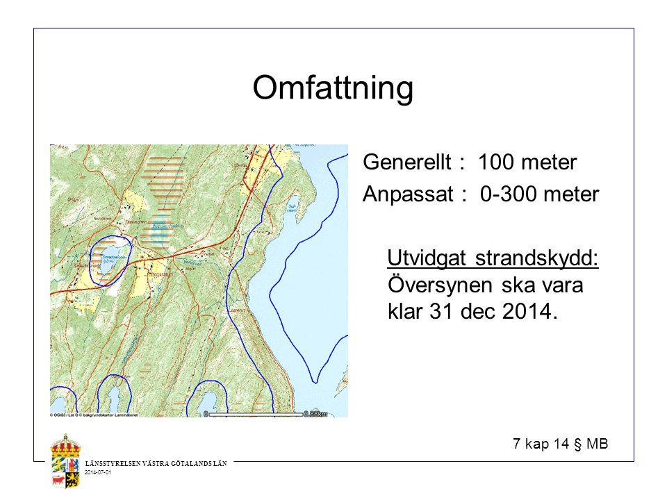 Omfattning Generellt : 100 meter Anpassat : 0-300 meter