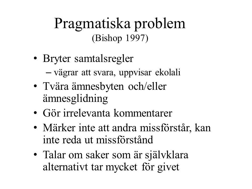 Pragmatiska problem (Bishop 1997)