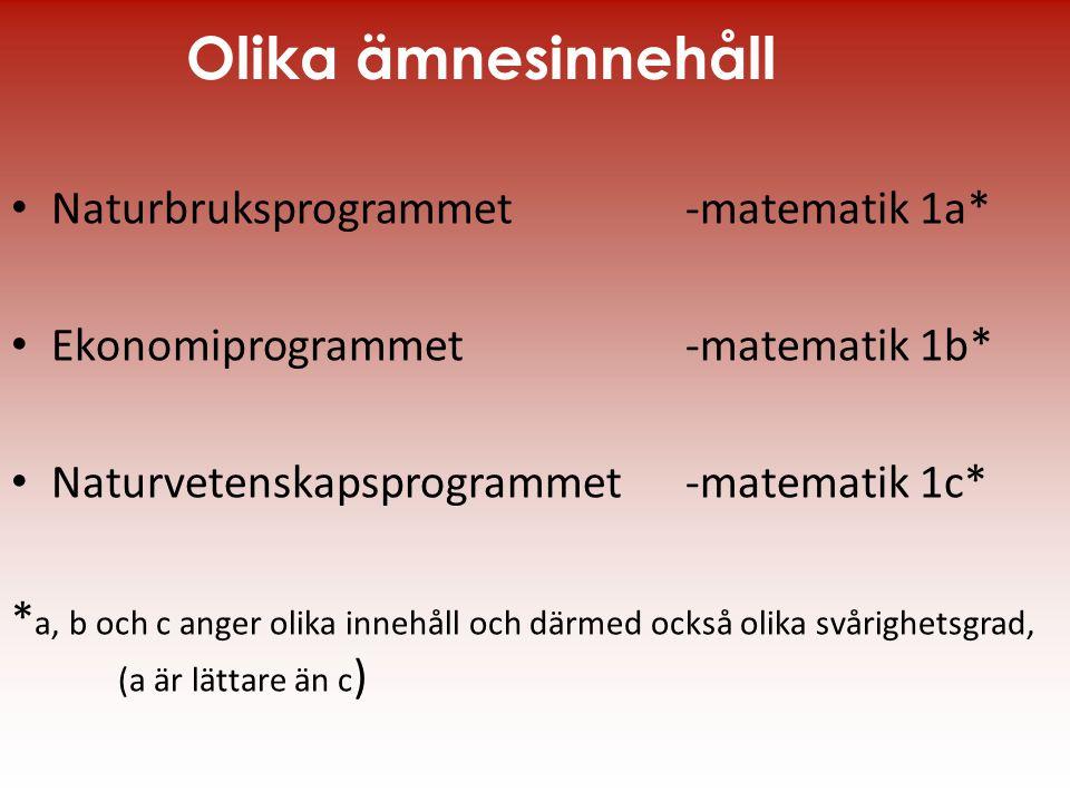 Olika ämnesinnehåll Naturbruksprogrammet -matematik 1a*