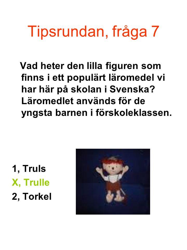 Tipsrundan, fråga 7