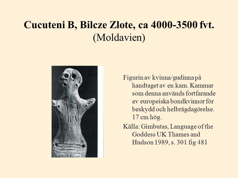 Cucuteni B, Bilcze Zlote, ca 4000-3500 fvt. (Moldavien)