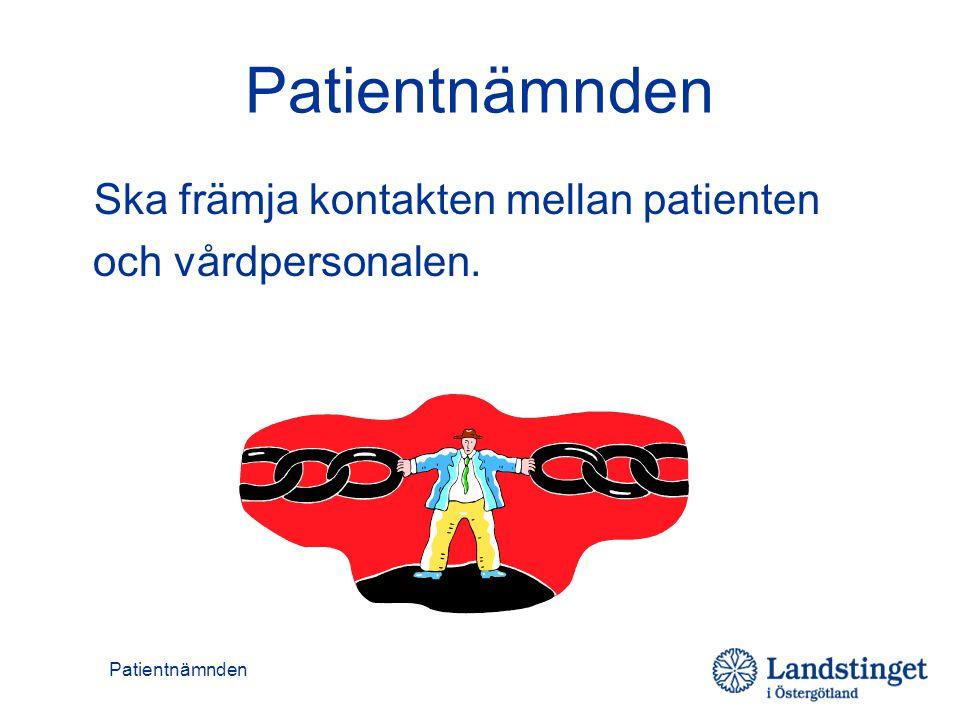 Patientnämnden Ska främja kontakten mellan patienten