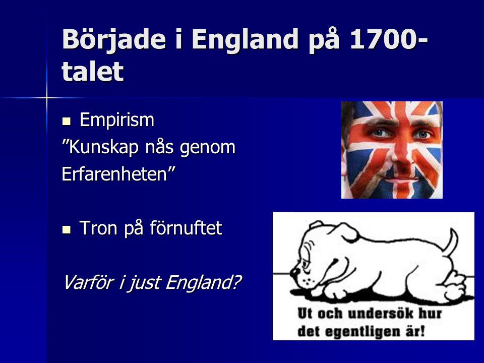 Började i England på 1700-talet