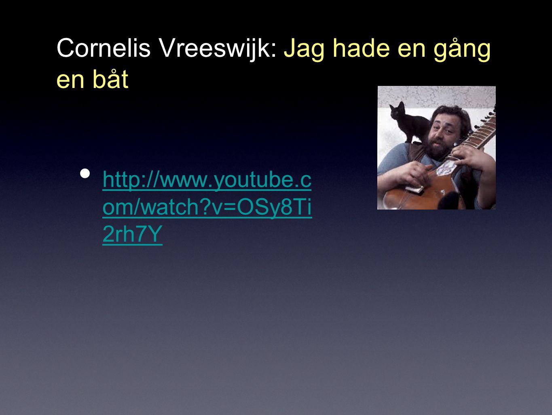 Cornelis Vreeswijk: Jag hade en gång en båt
