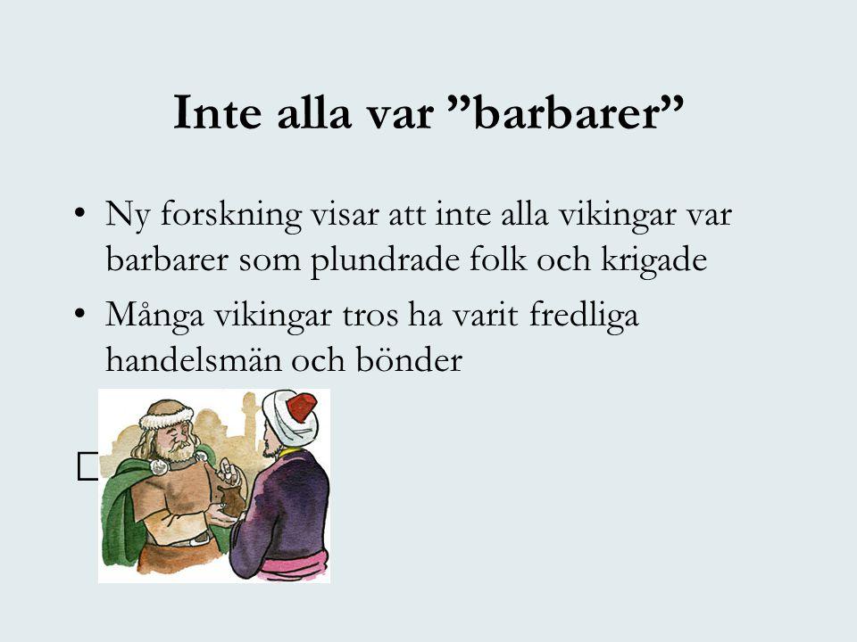 Inte alla var barbarer