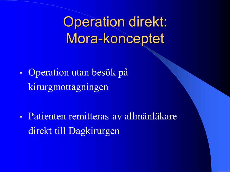 Operation direkt: Mora-konceptet