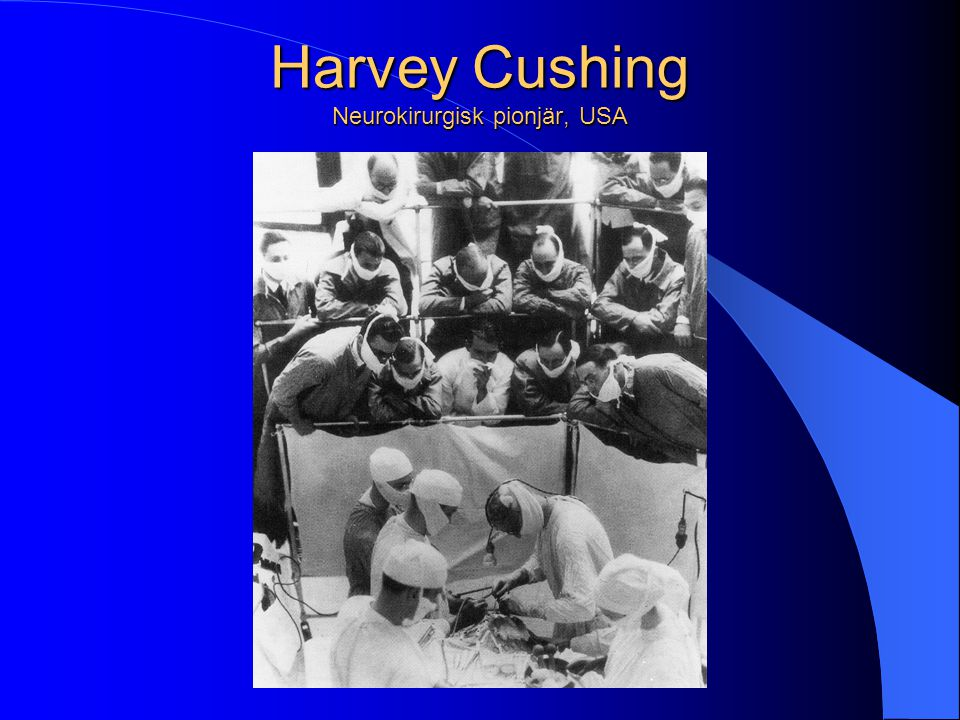 Harvey Cushing Neurokirurgisk pionjär, USA