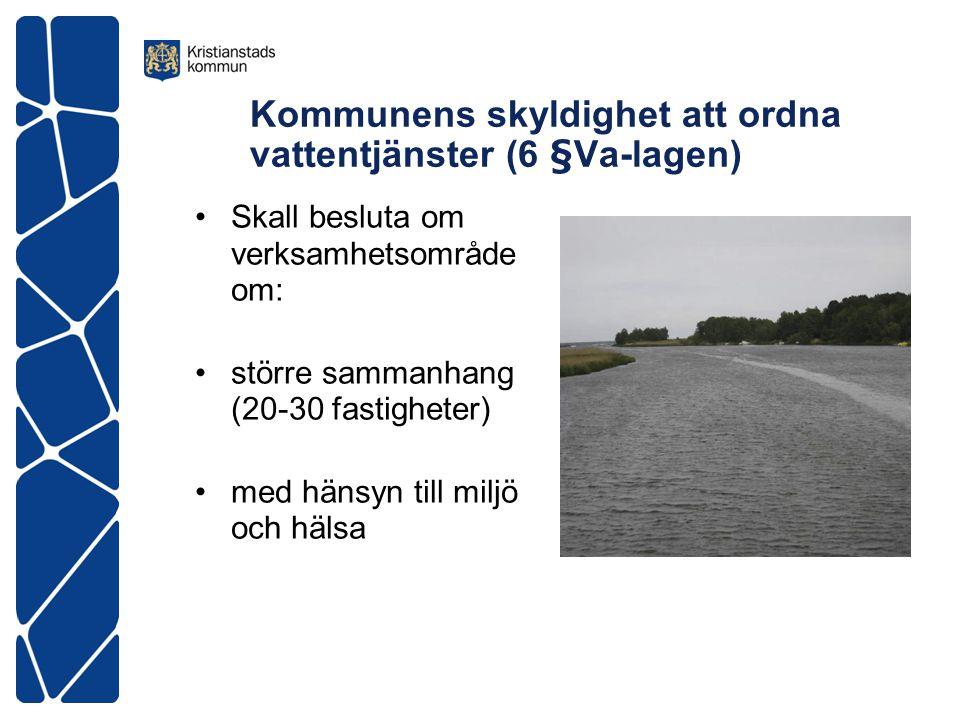 Kommunens skyldighet att ordna vattentjänster (6 §Va-lagen)