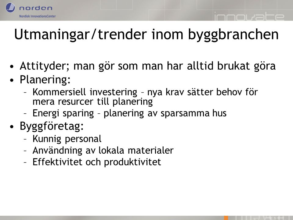 Utmaningar/trender inom byggbranchen
