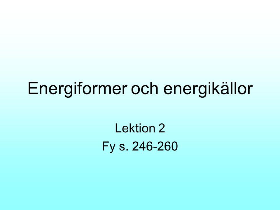 Energiformer och energikällor