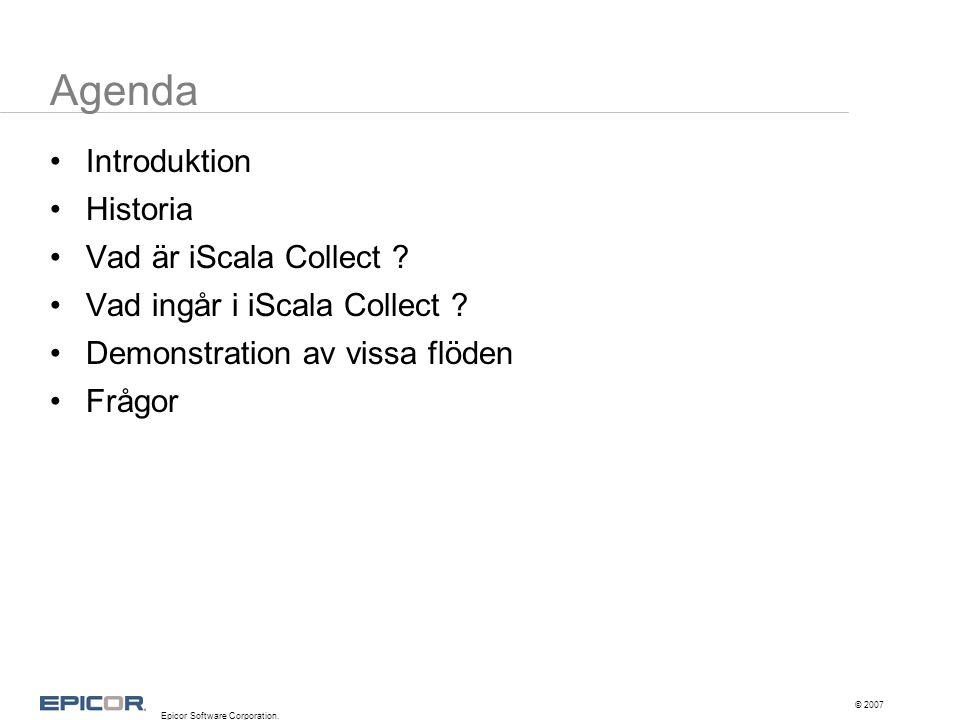 Agenda Introduktion Historia Vad är iScala Collect