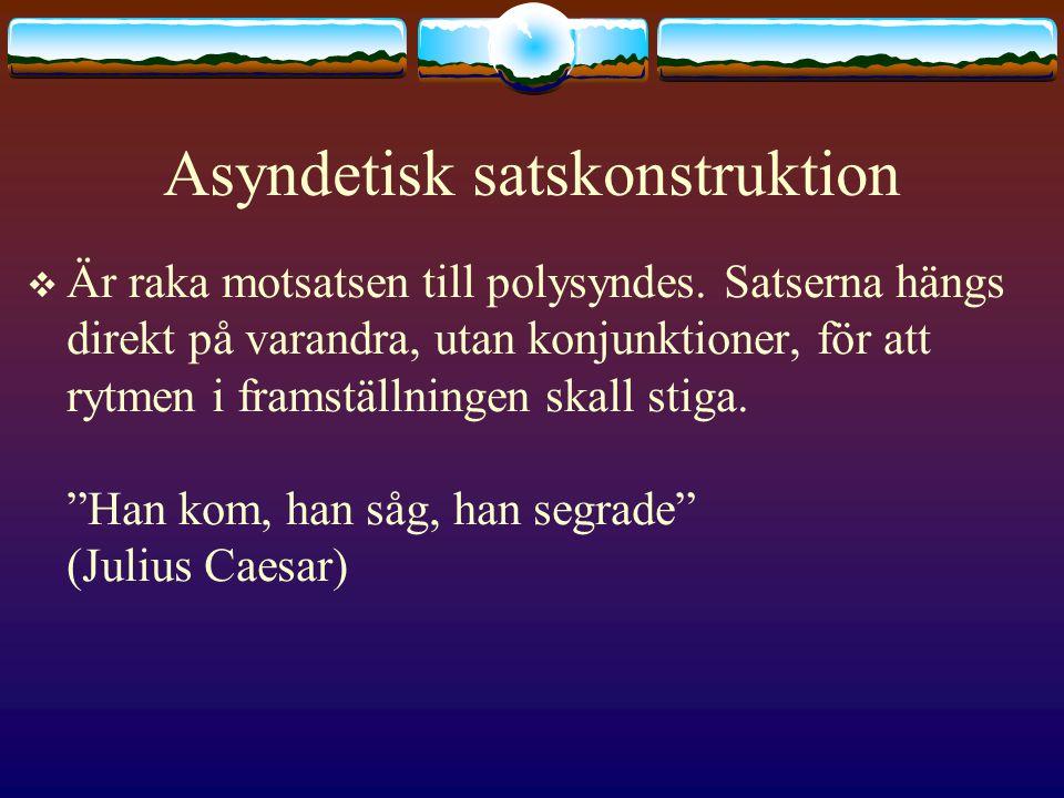 Asyndetisk satskonstruktion