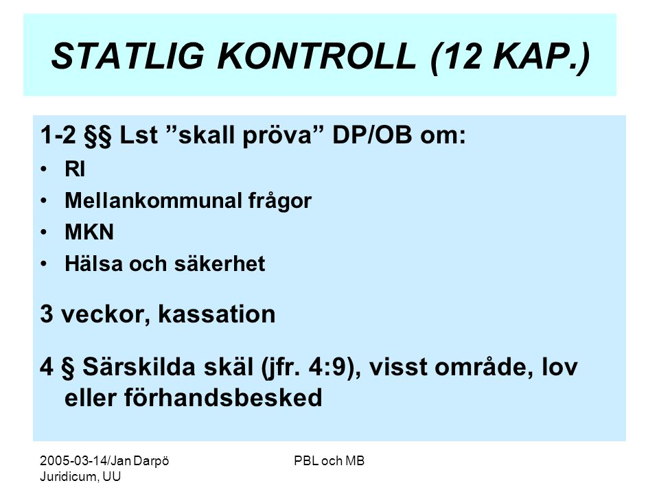 STATLIG KONTROLL (12 KAP.)