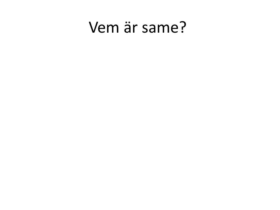 Vem är same