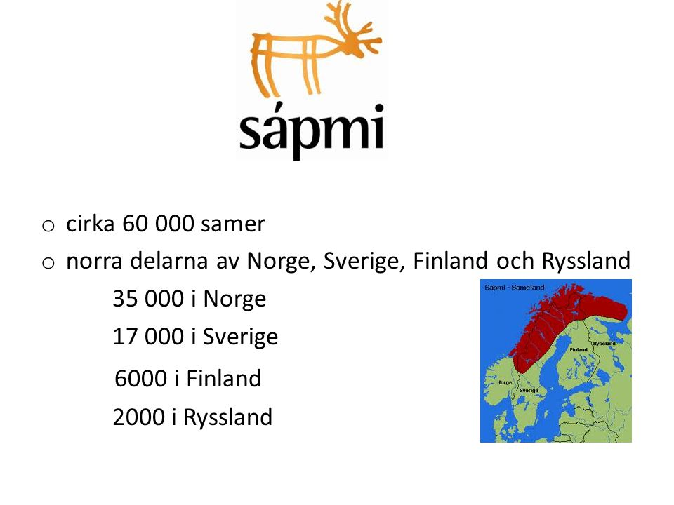 Sápmi 6000 i Finland cirka 60 000 samer