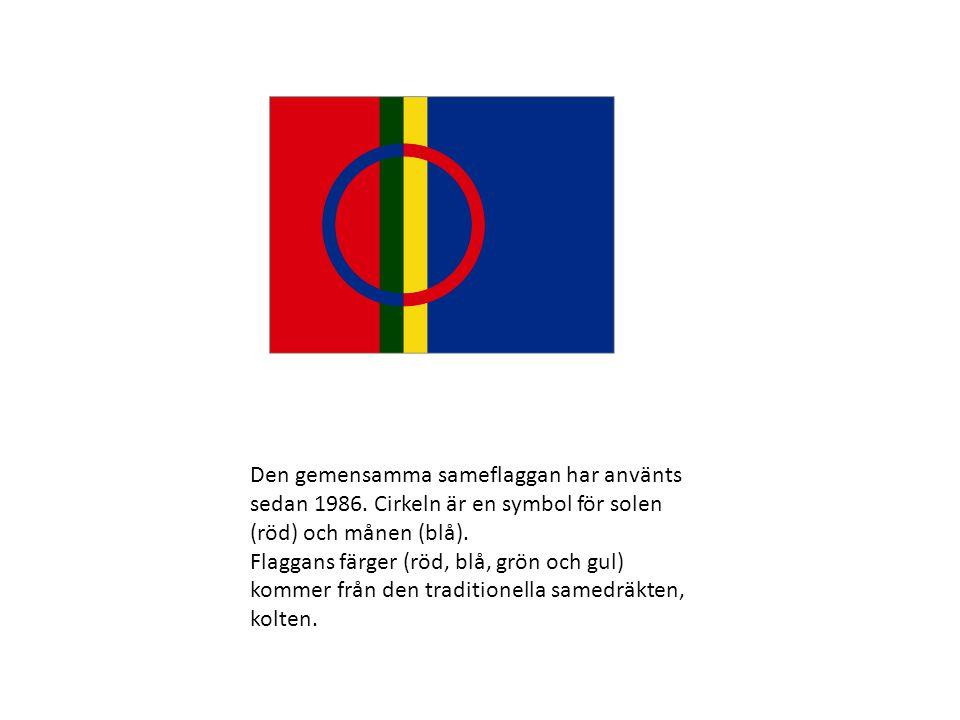 Den gemensamma sameflaggan har använts sedan 1986