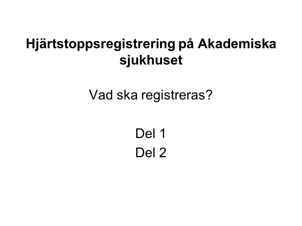 Hjärtstoppsregistrering på Akademiska sjukhuset