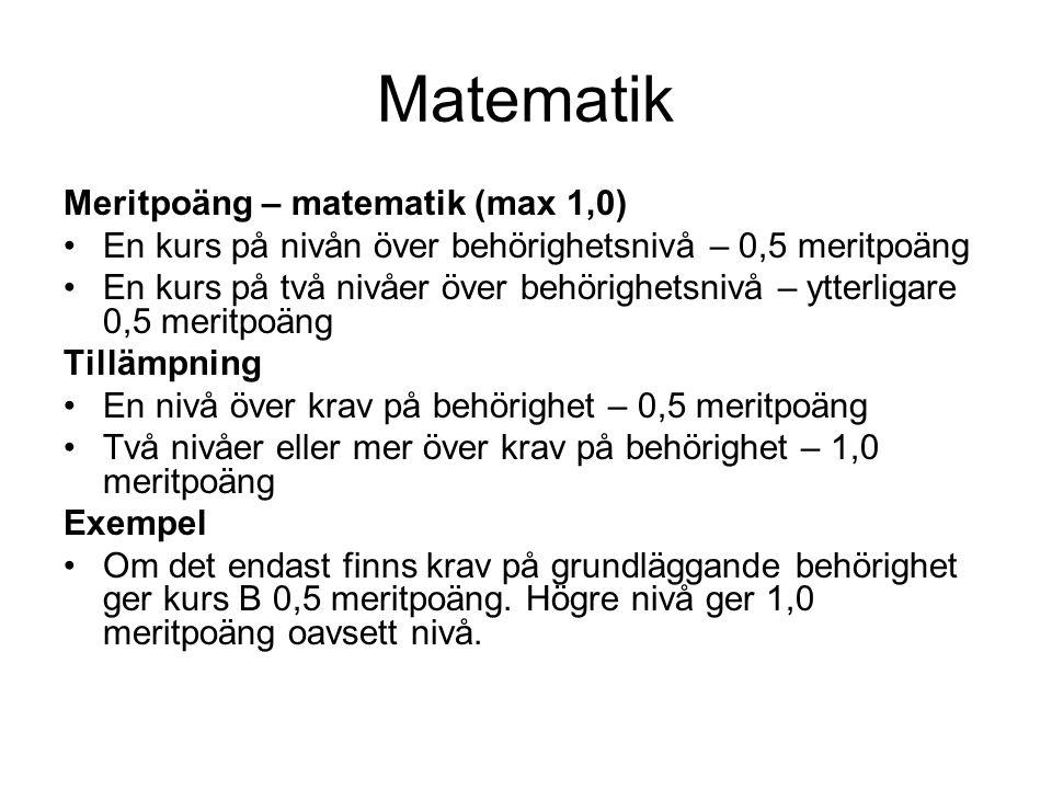 Matematik Meritpoäng – matematik (max 1,0)