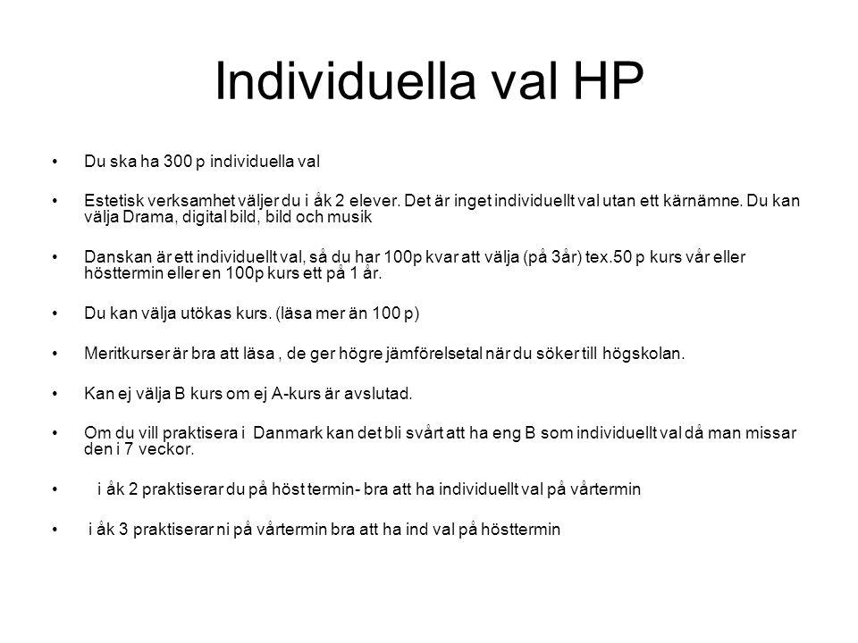 Individuella val HP Du ska ha 300 p individuella val