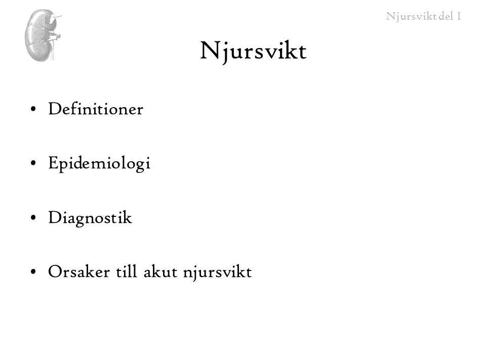 Njursvikt Definitioner Epidemiologi Diagnostik
