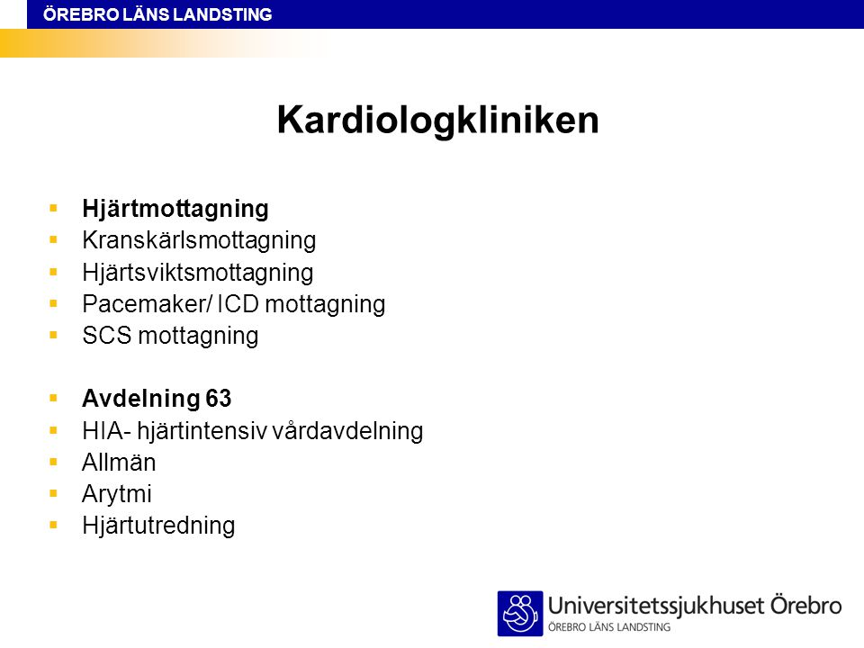 Kardiologkliniken Hjärtmottagning Kranskärlsmottagning
