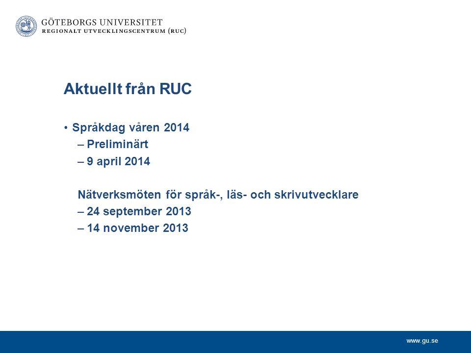 Aktuellt från RUC Språkdag våren 2014 Preliminärt 9 april 2014