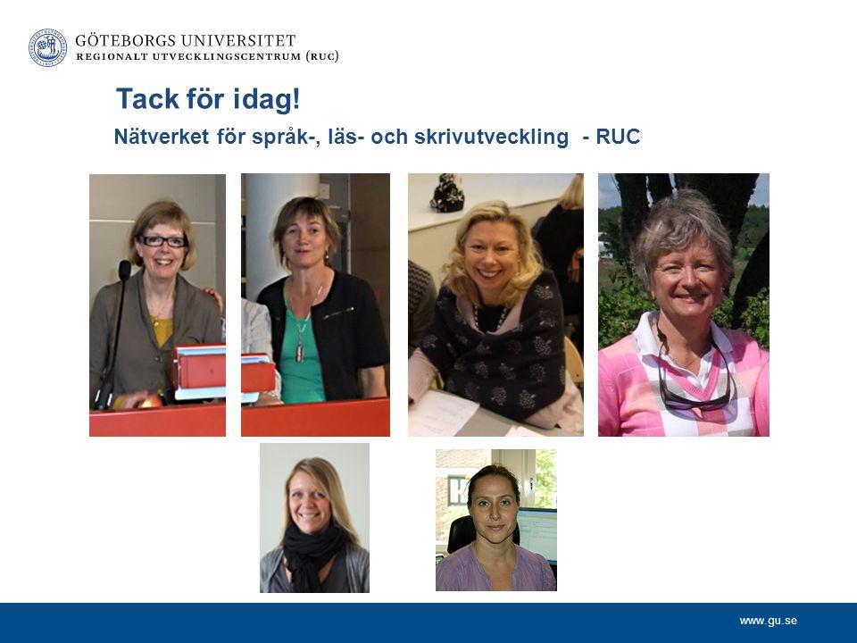 Tack för idag! Nätverket för språk-, läs- och skrivutveckling - RUC