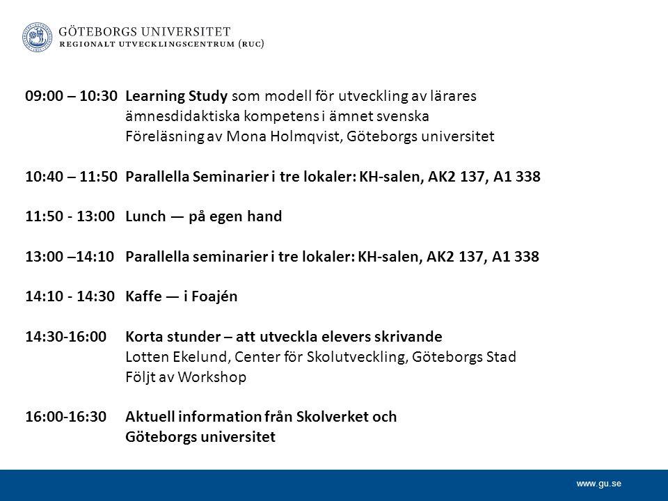 09:00 – 10:30 Learning Study som modell för utveckling av lärares