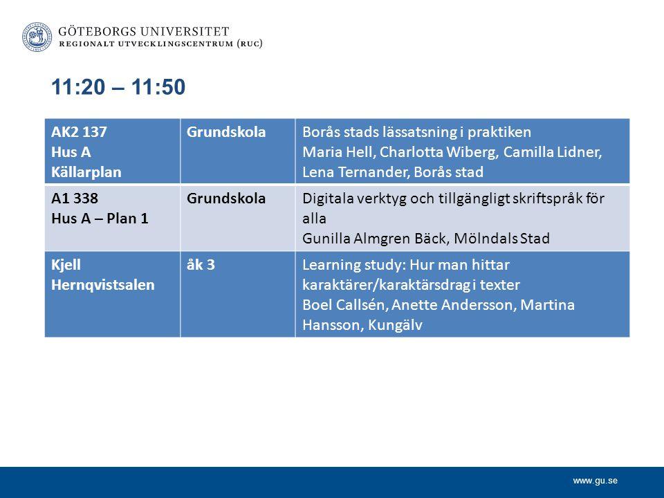 11:20 – 11:50 AK2 137 Hus A Källarplan Grundskola