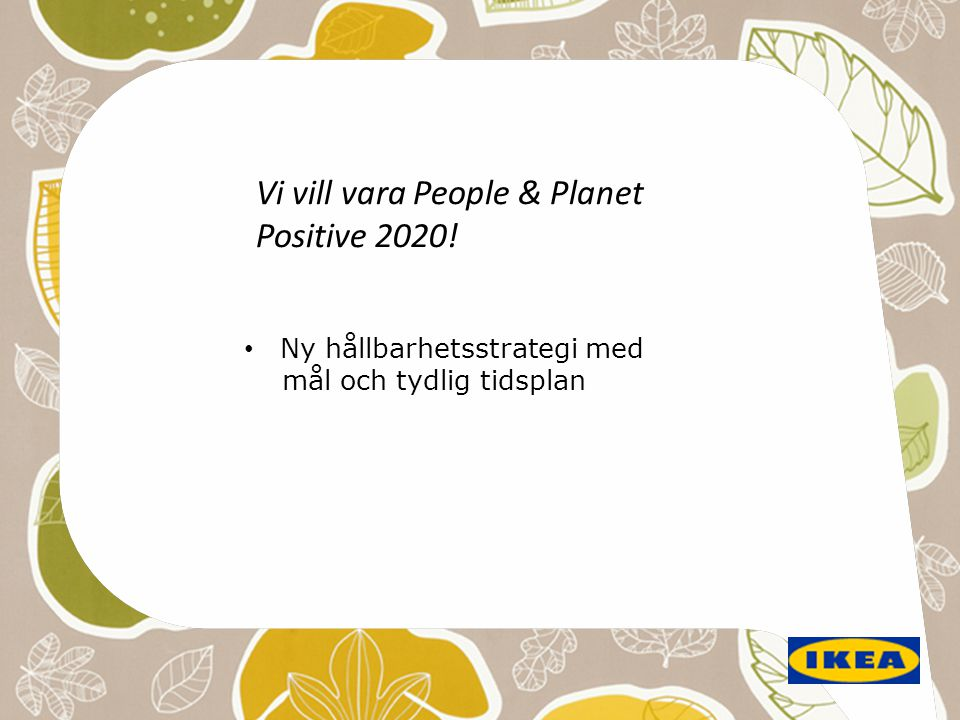 Vi vill vara People & Planet Positive 2020!