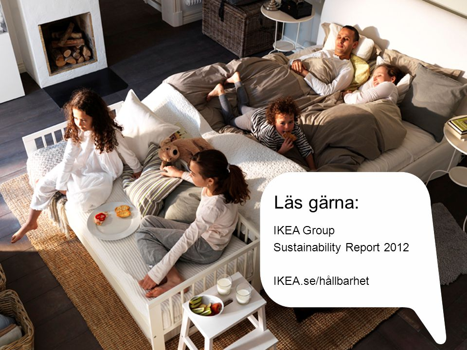 IKEA Group Sustainability Report 2012 IKEA.se/hållbarhet