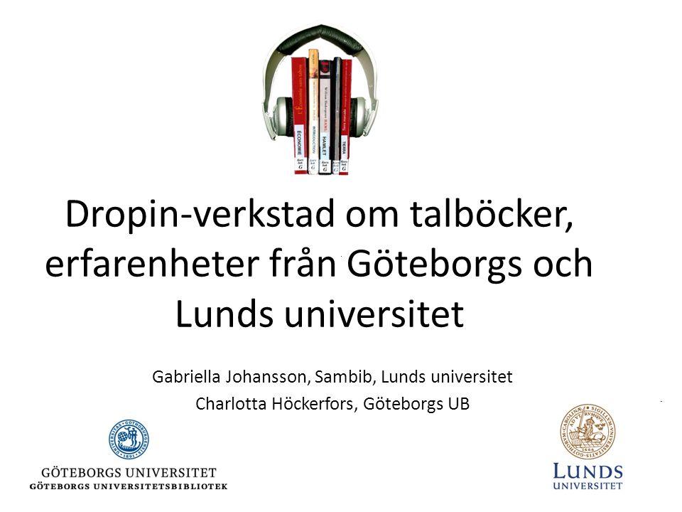 Dropin-verkstad om talböcker, erfarenheter från Göteborgs och Lunds universitet