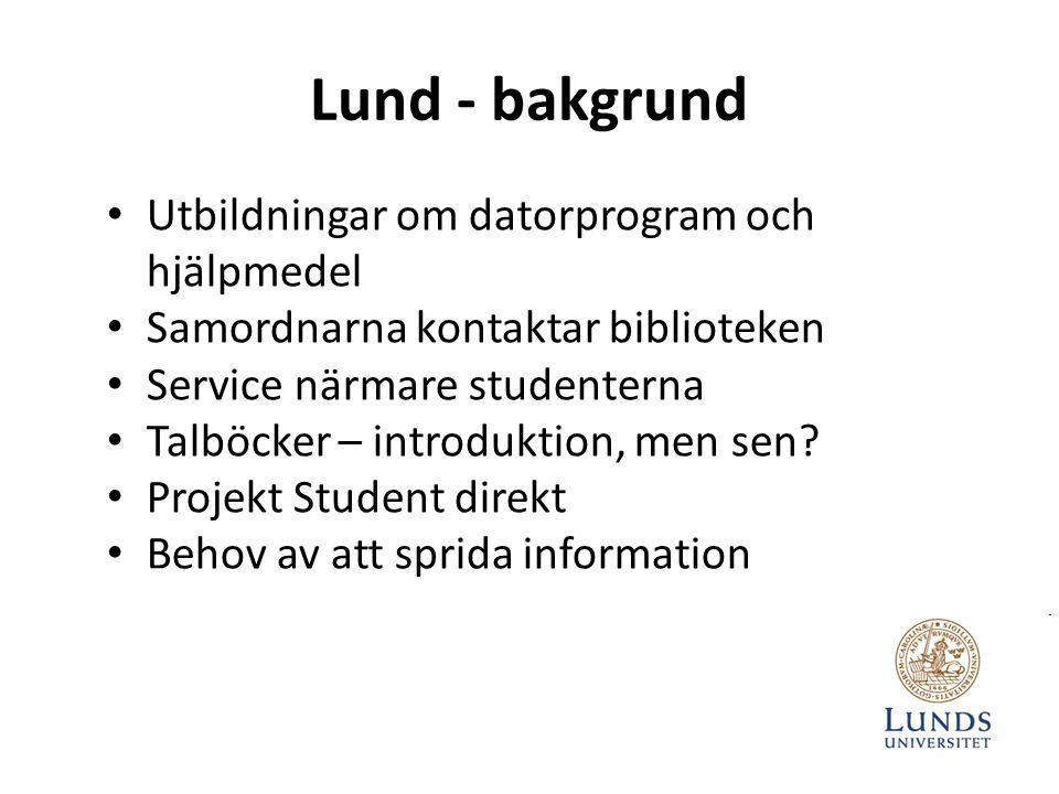 Lund - bakgrund Utbildningar om datorprogram och hjälpmedel