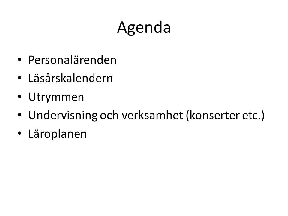 Agenda Personalärenden Läsårskalendern Utrymmen