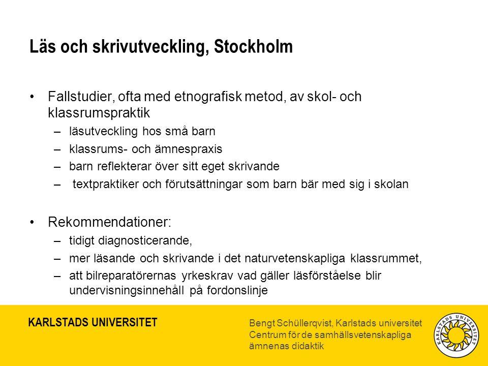 Läs och skrivutveckling, Stockholm