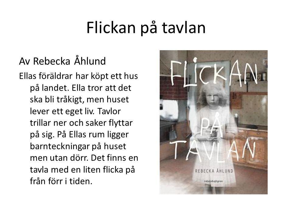 Flickan på tavlan Av Rebecka Åhlund