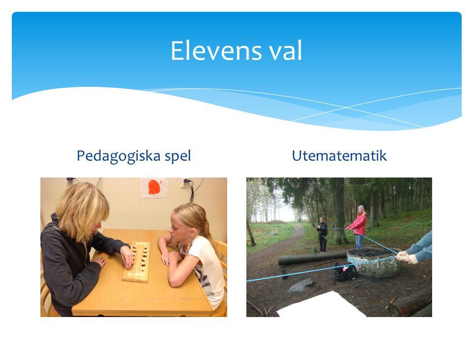 Elevens val Pedagogiska spel Utematematik