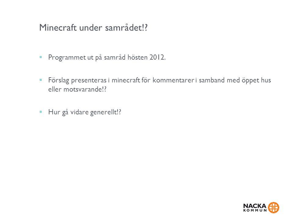 Minecraft under samrådet!