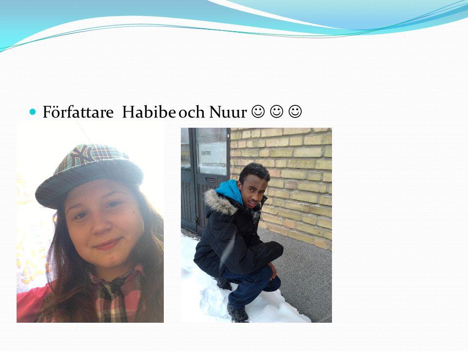 Författare Habibe och Nuur   
