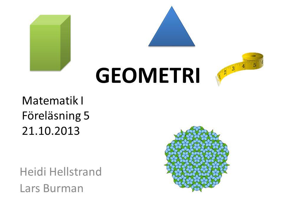 Matematik I Föreläsning 5 21.10.2013
